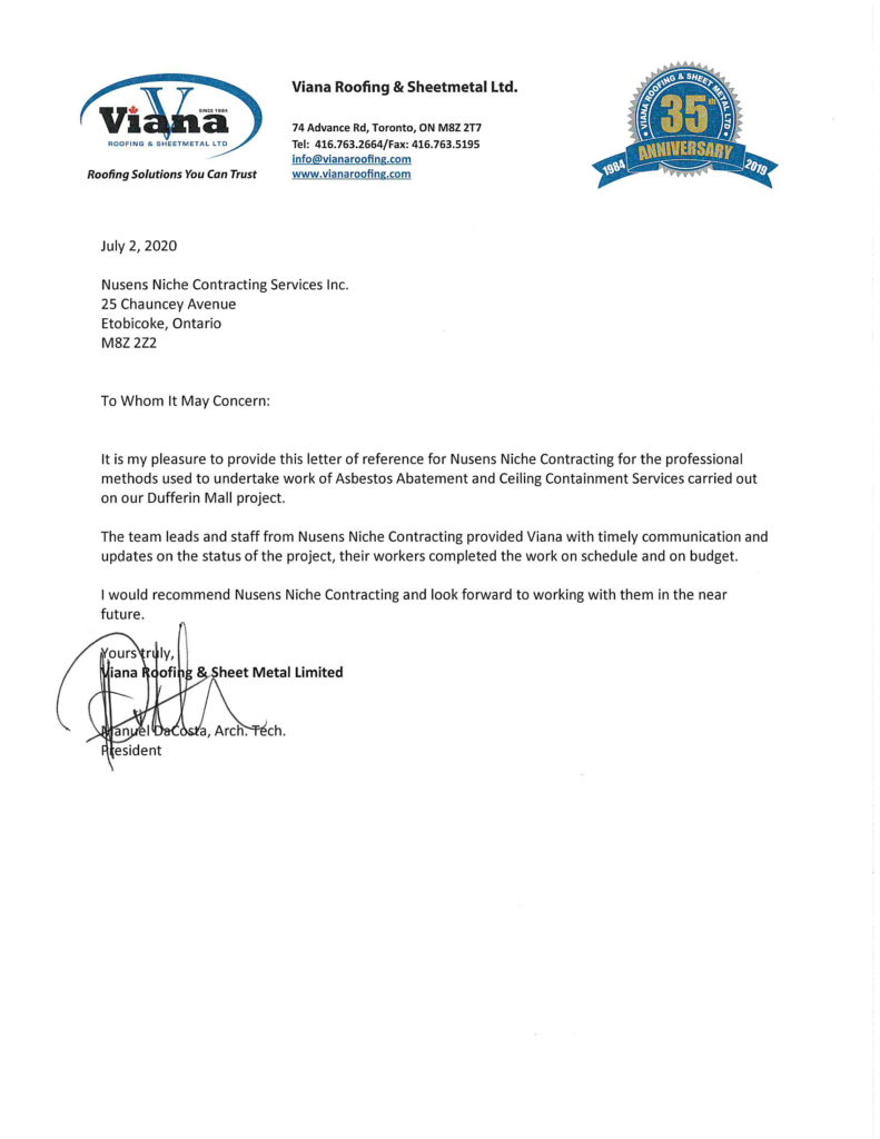 Viana Roofing & Sheetmetal Ltd. Client Testimonial for Nusens Contracting Services